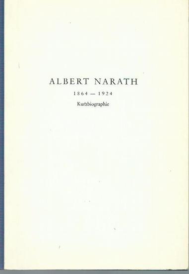 Narath, Albert: Albert Narath (1864-1924). Kurzbiographie. Sonderdruck aus 'Ruperto-Carola', Heidelberg, Jahrgang 20, Band 43/44, Juni 1968. 0