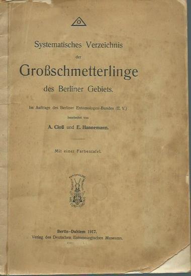 Cloß, A. und E. Hannemann: Systematisches Verzeichnis der Großschmetterlinge des Berliner Gebiets. Im Auftrage des Berliner Entomologen-Bundes (E.V.) bearbeitet. 0