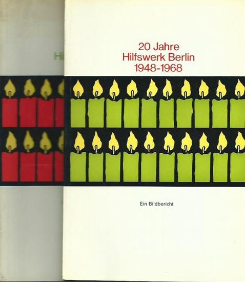 Hilfswerk Berlin. - 20 Jahre Hilfswerk Berlin 1948-1968. Ein Rechenschaftsbericht. Ein Bildbericht. 2 Bände. 0