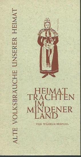 Brepohl, Wilhelm: Heimattrachten im Mindener Land. Alte Volksbräuche unserer Heimat. Ausstellungskatalog 1963. 0