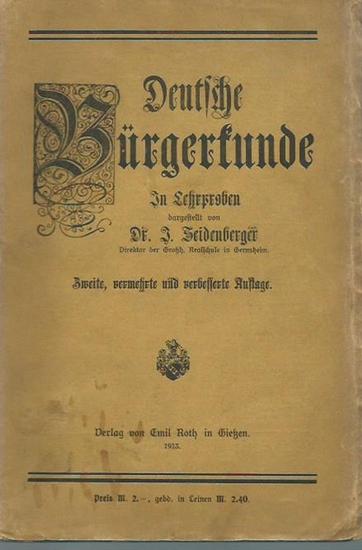 Seidenberger, J.: Deutsche Bürgerkunde. In Lehrproben für den Schulunterricht. 0