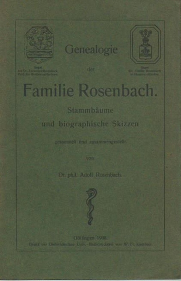 Rosenbach, Adolf: Genealogie der Familie Rosenbach. Stammbäume und biographische Skizzen. 0