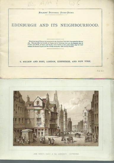 Edinburgh. - Edinburgh and its neighbourhood. Nelsons´ pictorial guide-books. 0