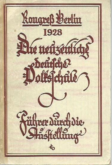 Engel, E., E. Guder, W. Fischer, H. Bachmann u.v.a.: Die neuzeitliche deutsche Volksschule. Führer durch die Schulausstellung. Kongreß Berlin 1928. 0