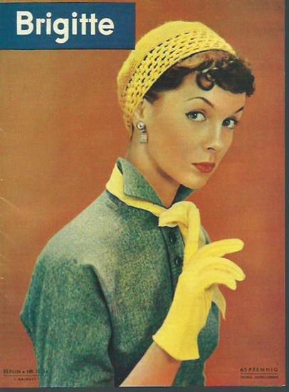 Brigitte. - Brigitte. Nr. 10 / 54, 1. Maiheft. (Als Erinnerung und Dankeschön ist das erste Heft vom Mai 1954 noch einmal im Miniformat aufgelegt worden). 0