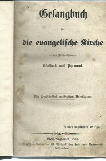 Gesangsbuch. - Gesangbuch für die evangelische Kirche in den Fürstenthümern Waldeck und Pyrmont. 0