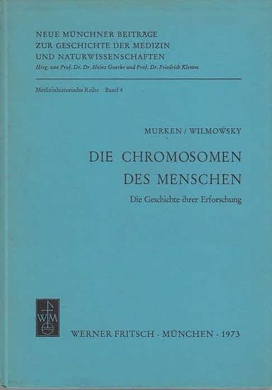 Murken., Jan-Diether / Hubertus Frhr. von Wilmowsky: Die Chromosomen des Menschen. Die Geschichte ihrer Erforschung. 0
