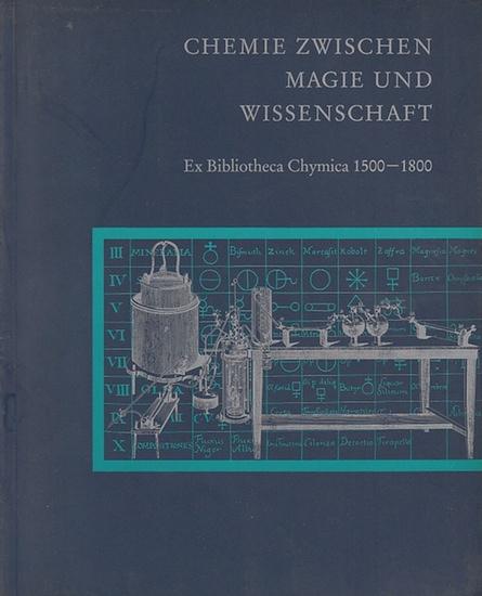 Schwedt, Georg: Chemie zwischen Magie und Wissenschaft. Ex Bibliotheca Chymica 1500-1800.