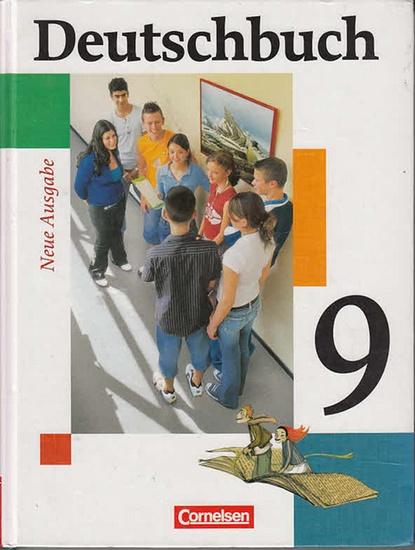 Schurf, Bernd ; Wagener, Andrea (Hrsg.): Deutschbuch : Sprach- und Lesebuch. 9. Neue Ausgabe. 0