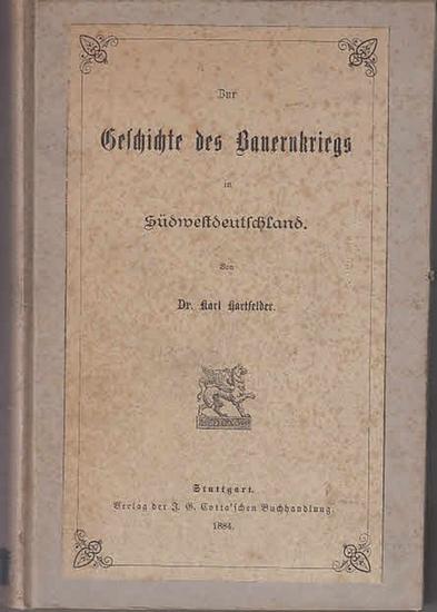 Hartfelder, Karl: Zur Geschichte des Bauernkriegs in Südwestdeutschland. 0