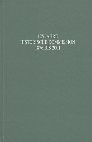 Hartmann, Josef / Ernst Schubert / Erhard Hirsch: 125 Jahre Historische Kommission 1876 bis 2001. Hrsg. von Hans K. Schulze im Auftrag der Historischen Kommission für Sachsen-Anhalt). 0