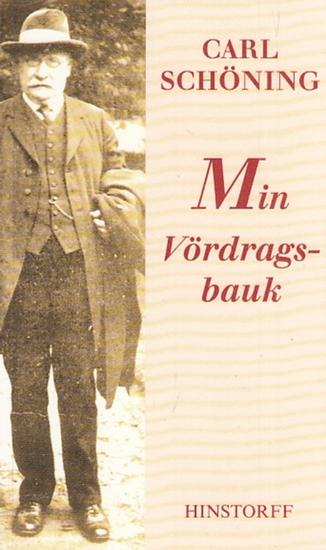 Schöning, Carl: Min Vördragsbauk. Hrsg. Von Hartmut Brun. 0