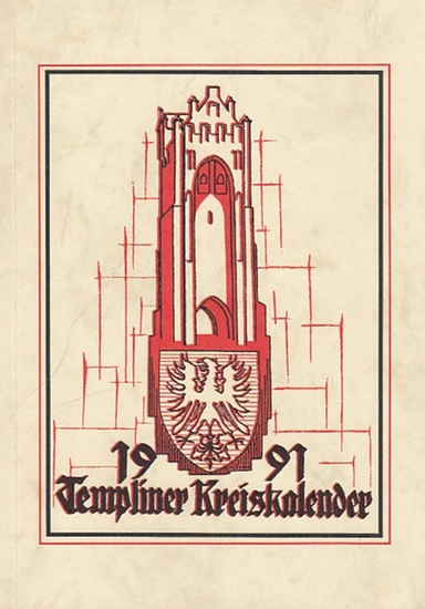 Templiner Heimatklub (Hrsg.): Templiner Kreiskalender. Heimatjahrbuch für 1991.