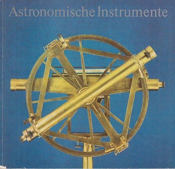 Schramm, Helmut (Bearb.): Astronomische Instrumente. Katalog. 0