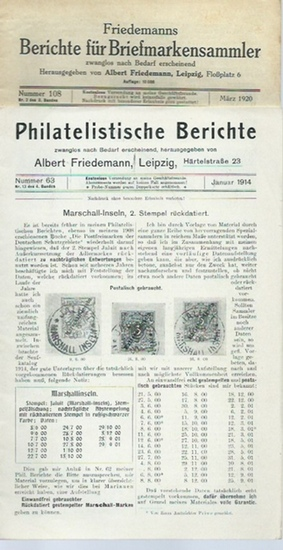 Friedemann, Albert: Konvolut: Philatelistische Berichte: Nummer 63, Januar 1914 und Friedemanns Berichte für Briefmarkensammler: Nummer 108, März 1920 und Nummer 118, Januar 1922 und Nummer 119, März 1922. 4 Hefte entsprechen: Nr. 13 des 4. Bandes und ... 0