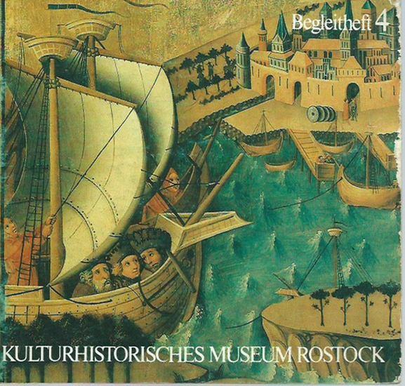 Fründt, Edith: Rostocker Kunstwerke aus dem Mittelalter. Herausgeber: Kulturhistorisches Museum Rostock, Begleitheft 4. 0
