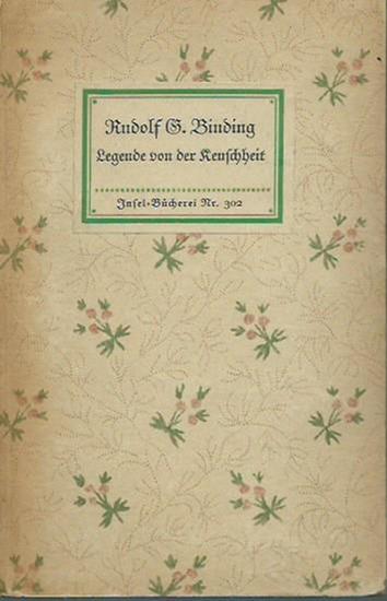 Inselbücherei. - Binding, Rudolf G.: Insel-Bändchen Nr. 302: Legende von der Keuschheit.