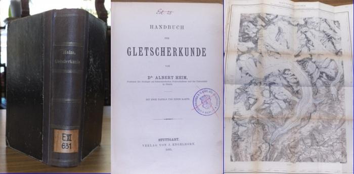 Heim, Albert / Friedrich Ratzel (Hrsg.): Handbuch der Gletscherkunde.