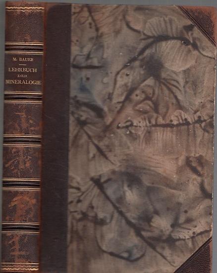 Bauer, Max: Lehrbuch der Mineralogie. 0
