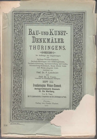 Lechfeld, P. und Voss, G. (Bearb.): Bau- und Kunst-Denkmäler Thüringens. Heft XLI: Grossherzogthum Sachsen-Weimar-Eisenach, Amtsgerichtsbezirk Eisenach. Die Wartburg. 0
