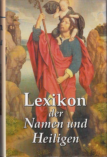 Wimmer, Otto / Melzer, Hartmann: Lexikon der Namen und Heiligen. Bearbeitet und ergänzt von Josef Gelmi. 0