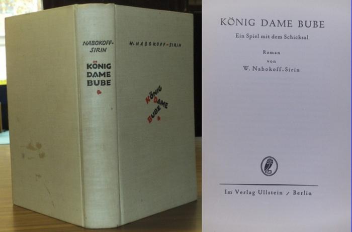Nabokoff-Sirin, W. ( d.i. Vladimir Nabokov ): König, Dame, Bube. Ein Spiel mit dem Schicksal. 0