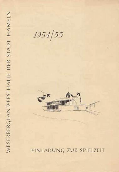 Weser Bergland-Festhalle der Stadt Hameln- Intendanz- (Hrsg.): Einladung zur Spielzeit 1954/ 55. Weserbergland-Festhalle der Stadt Hameln. 0