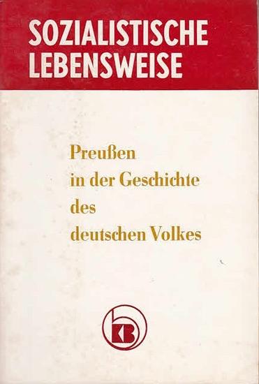 Kulturbund der DDR (Hrsg.): Preußen in der Geschichte des deutschen Volkes. (Reihe: Sozialistische Lebensweise). 0