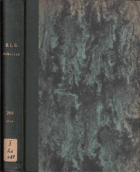 Hochecker, A.: Sechsjährige Winterroggen-Anbauversuche (1905-1910) Im Auftrage der Saatzucht-Abteilung der Deutschen Landwirtschafts-Gesellschaft. 0