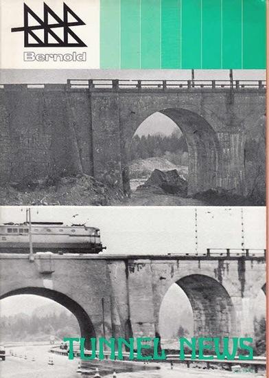 System Bernold. - Tunnel News. - Betonschalen-Bauweise mit Schalungs- und Armierunsgblech System Bernold. Tunnel News, Juli 1973. 0