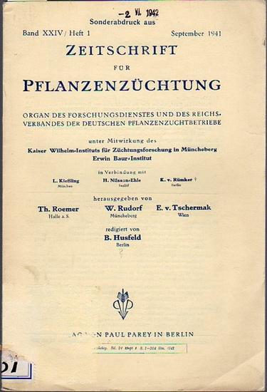 Zeitschrift für Pflanzenzüchtung. - Roemer, Th.; Rudorf, W.; Tschermak, E. v.; (Herausgeber) / Husfeld, B. / Kießling, L. / Nilsson-Ehle, H. / Rümker, K.v.: Zeitschrift für Pflanzenzüchtung. Organ des Forschungsdienstes und des Reichsverbandes der deut... 0