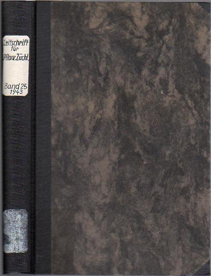 Zeitschrift für Pflanzenzüchtung. - Fruwirth, C. (Begründer) // Husfeld, B. (Schriftwalter); Kappert, H.; Nilsson-Ehle, H.; Roemer, Th.; Rudloff, C.F.; Rudorf, W.; Tschermak, E.v. (Herausgeber) // Zeitschrift für Pflanzenzüchtung. Organ des Forschungsd...