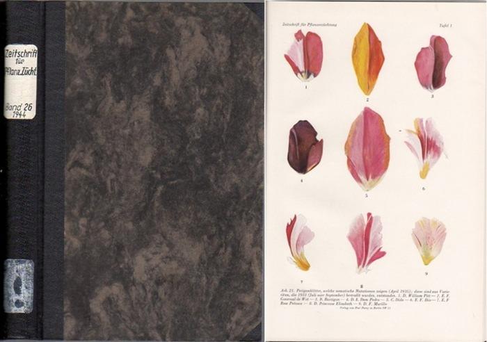 Zeitschrift für Pflanzenzüchtung. - Fruwirth, C. (Begründer) // Husfeld, B. (Schriftwalter); Kappert, H.; Nilsson-Ehle, H.; Roemer, Th.; Rudloff, C.F.; Rudorf, W.; Tschermak, E.v. (Herausgeber): Zeitschrift für Pflanzenzüchtung. Organ des Forschungsdie...