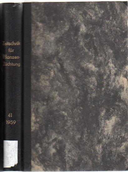 Zeitschrift für Pflanzenzüchtung. - Fruwirth, C. (Begründer) // Akerberg, E.; Kappert, H.; Kuckuck, H.; Rudorf, W.; Stubbe, H.; Tschermak, E.v. (Herausgeber): Zeitschrift für Pflanzenzüchtung. Band 41 (Einundvierzigster Band), 1959. Komplett in 4 Hefte...