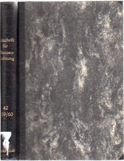 Zeitschrift für Pflanzenzüchtung. - Fruwirth, C. (Begründer) // Akerberg, E.; Kappert, H.; Kuckuck, H.; Rudorf, W.; Stubbe, H.; Tschermak, E.v. (Herausgeber): Zeitschrift für Pflanzenzüchtung. Band 42 (Zweiundvierzigster Band), 1959 / 1960. Komplett in...