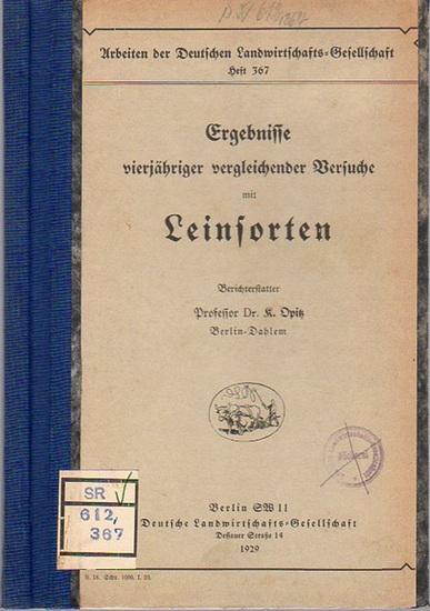 Opitz, K.: Ergebnisse vierjähriger vergleichender Versuche mit Leinsorten. (= Arbeiten der Deutschen Landwirtschafts-Gesellschaft, Heft 367). 0