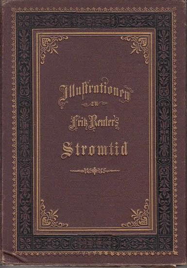 Reuter, Fritz: Illustrationen zu Ut mine Stromtid (Olle Kamellen, Band 3, 4, 5) 0