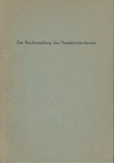 Dünnwald, Rolf: Die Rechtsstellung des Theaterintendanten. 0