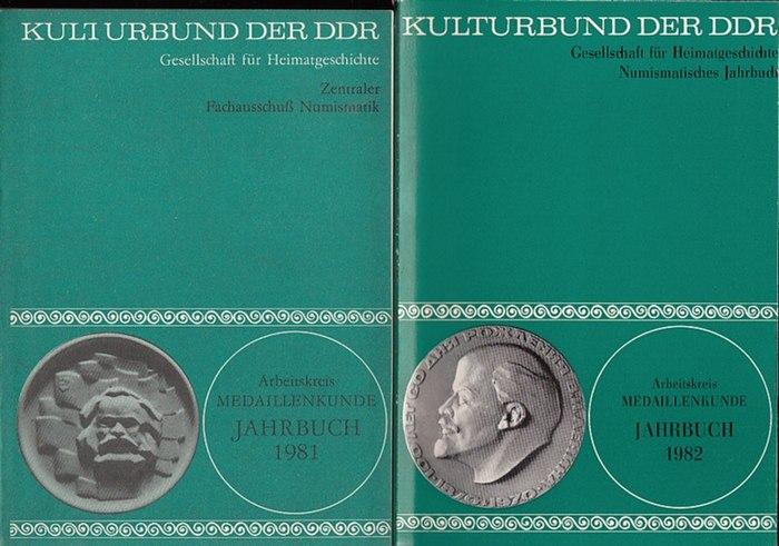 Fachausschuß für Numismatik. - Arbeitskreis Medaillenkunde. Jahrbuch 1981. UND: Jahrbuch 1982. 0