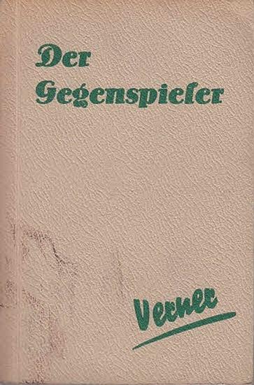 Verner, Gerald: Der Gegenspieler. Kriminalroman. 0