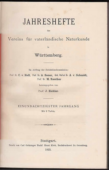 Jahreshefte Verein für vaterländischer Naturkunde in Würtemberg. - Prof. J. Eichler (Hrsg.). - F. Berckhemer / Eytel / David Geyer / W.H.J. Götz / F. Haag / K. Heubach / Wilhelm Pfeiffer / M. Rauther / Ad. Sauer: Jahreshefte des Vereins für vaterländis... 0