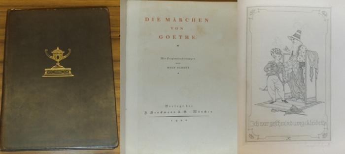 Goethe, Johann Wolfgang von / Rolf Schott: Die Märchen von Goethe. Mit 12 Originalradierungen - sämtlich voll signiert- von Rolf Schott.