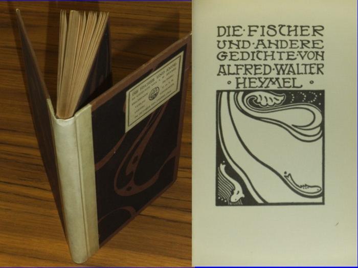 Heymel, Alfred Walter / E.R. Weiss (Illustrationen): Die Fischer und andere Gedichte. Mit Buchschmuck von E.R. Weiss. 0
