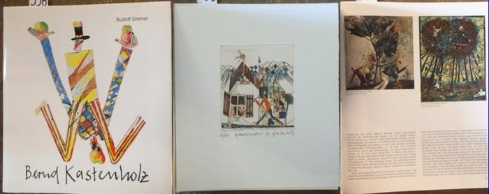 Kastenholz, Bernd. - Greiner, Bernd: Bernd Kastenholz - Eine Monographie. 0