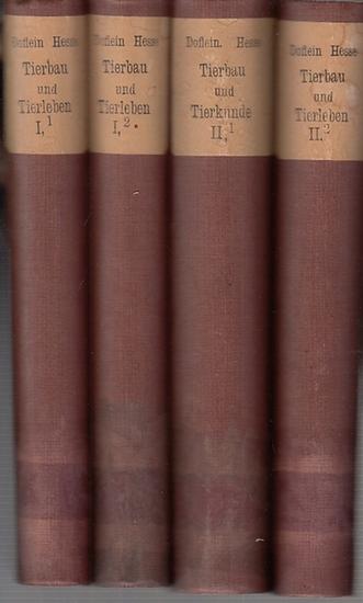 Hesse, Richard / Doflein, Franz: Tierbau und Tierleben in ihrem Zusammenhang betrachtet. Komplett mit 2 Bänden in 4 Büchern. 1) Der Tierkörper als selbständiger Organismus. (R. Hesse). 2) Das Tier als Glied des Naturgesetzes (F. Doflein). 0