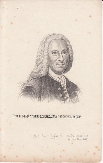 Werlhof, Paulus Theophilus (dt. Arzt , 1699-1767, W.sche. Krankheit): Paulus Theophilus Werhof. Kupferstich. 0