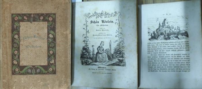 Pocci, Franz Graf von (Ill.) / Neuer, H. (Holzschnitte) / Görres, Guido (Text): Schön Röslein. Ein Mährchen. Gezeichnet von Franz Graf von Pocci, in Holz geschnitten von H. Neuer. 0