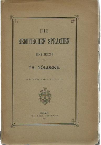 Nöldeke, Th.: Die semitischen Sprachen. Eine Skizze. 0