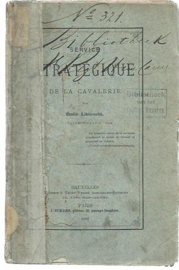 Libbrecht, Emile: Service strategique de la cavalerie. 0
