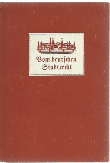 Markmann, Fritz: Vom deutschen Stadtrecht. 0